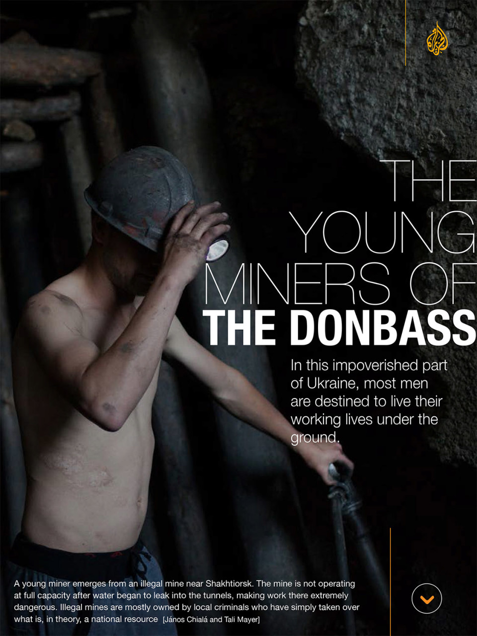Al Jazeera English Magazine: Young miners of the Donbass. (January 2015) link to story