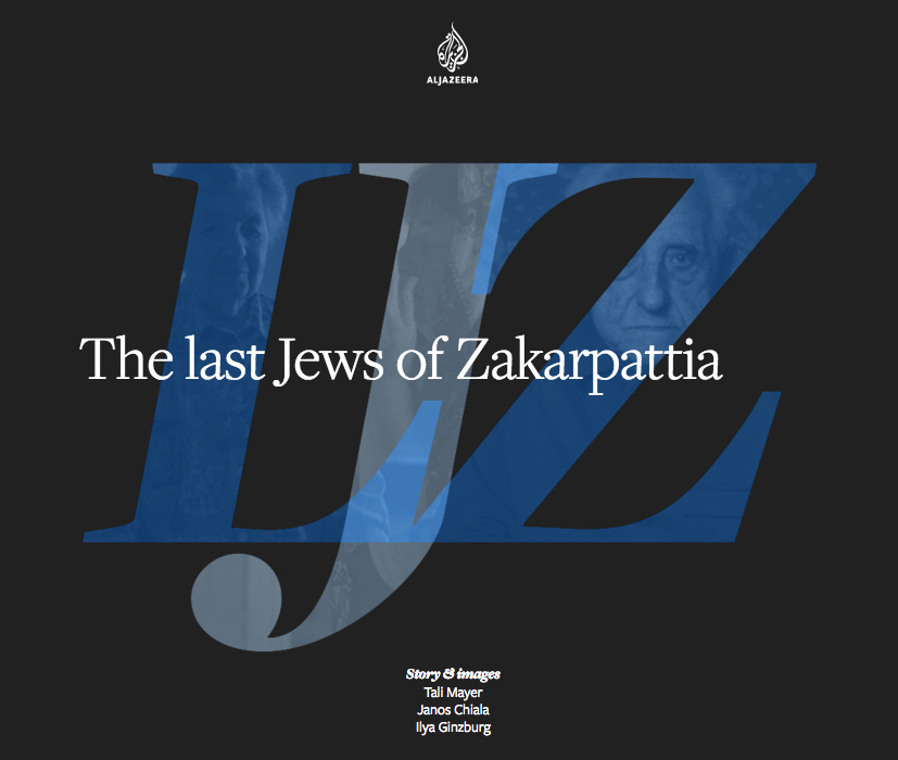Al Jazeera English: The last Jews of Zakarpattia. (October 2016) link to story